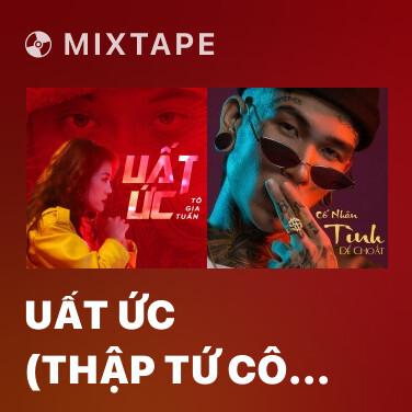 Mixtape Uất Ức (Thập Tứ Cô Nương OST) - Various Artists