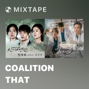 Mixtape Coalition That - Various Artists