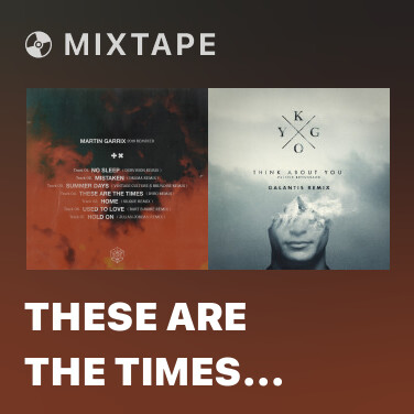 Mixtape These Are The Times (Dyro Remix) - Various Artists