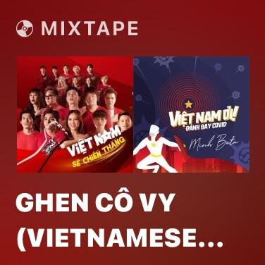 Radio Ghen Cô Vy (Vietnamese Version) - Various Artists