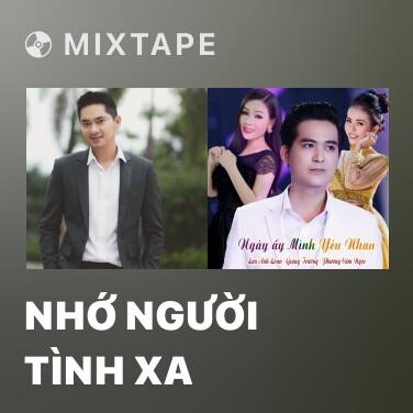 Mixtape Nhớ Người Tình Xa - Various Artists