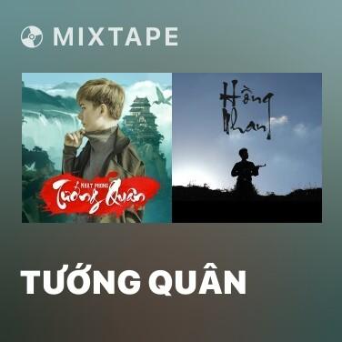 Mixtape Tướng Quân - Various Artists