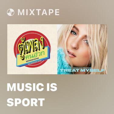 Mixtape Music Is Sport - Various Artists