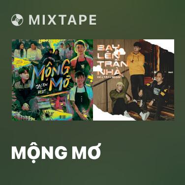 Mixtape Mộng Mơ - Various Artists
