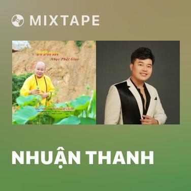 Mixtape Nhuận Thanh - Various Artists