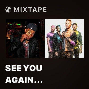 Mixtape See You Again (Absence Remix) - Various Artists