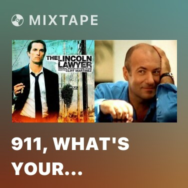 Mixtape 911, What's Your Emergency - Various Artists