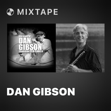 Mixtape Dan Gibson - Various Artists