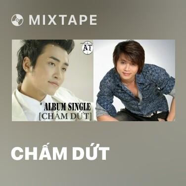 Mixtape Chấm Dứt - Various Artists