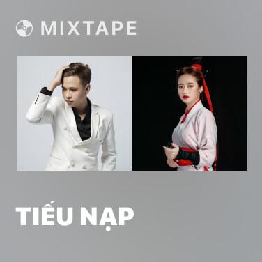 Mixtape Tiếu Nạp - Various Artists