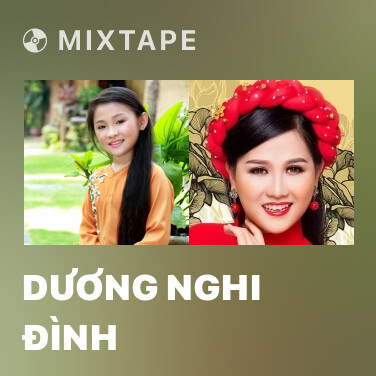 Mixtape Dương Nghi Đình - Various Artists