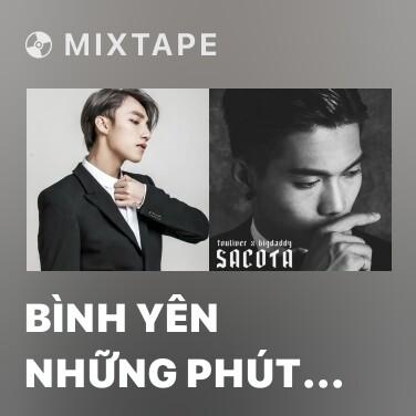 Mixtape Bình Yên Những Phút Giây - Various Artists