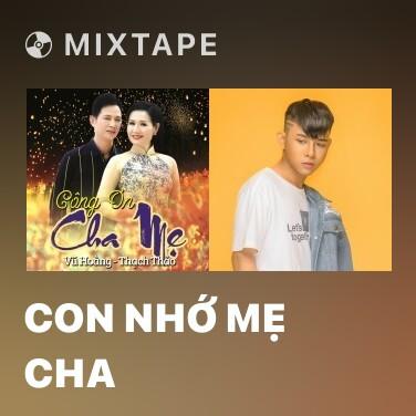Mixtape Con Nhớ Mẹ Cha - Various Artists