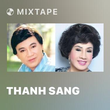 Mixtape Thanh Sang