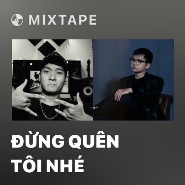 Radio Đừng Quên Tôi Nhé - Various Artists