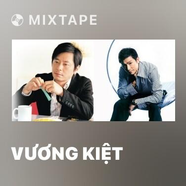 Mixtape Vương Kiệt - Various Artists