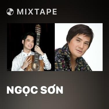 Mixtape Ngọc Sơn - Various Artists
