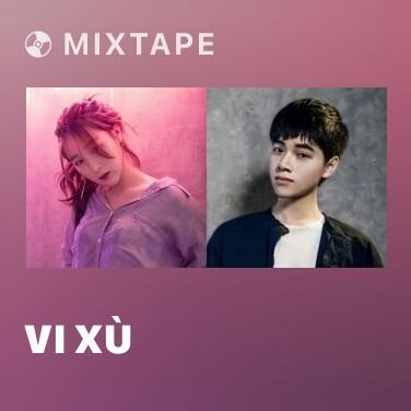 Mixtape Vi Xù - Various Artists