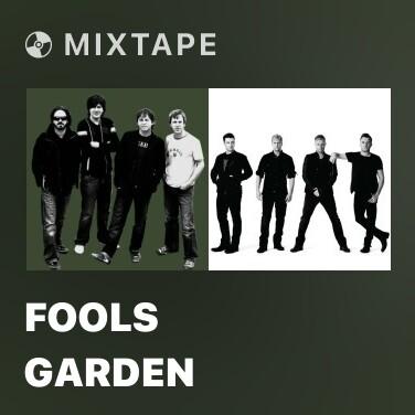 Mixtape Fools Garden - Various Artists
