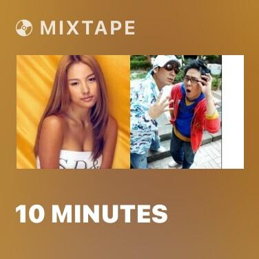 Mixtape 10 MINUTES - Various Artists