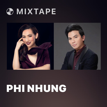 Mixtape Phi Nhung - Various Artists