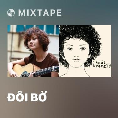 Mixtape Đôi Bờ - Various Artists