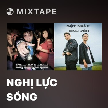 Mixtape Nghị Lực Sống - Various Artists