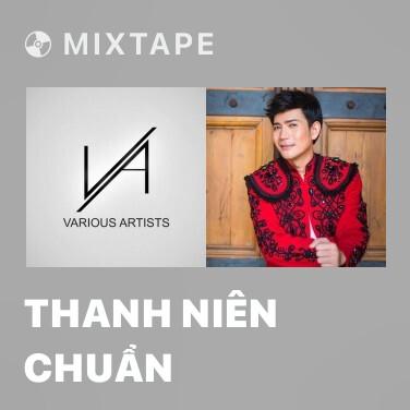 Mixtape Thanh Niên Chuẩn - Various Artists