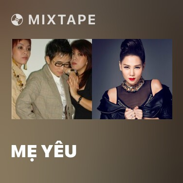 Mixtape Mẹ Yêu - Various Artists