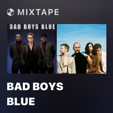 Mixtape Bad Boys Blue - Various Artists