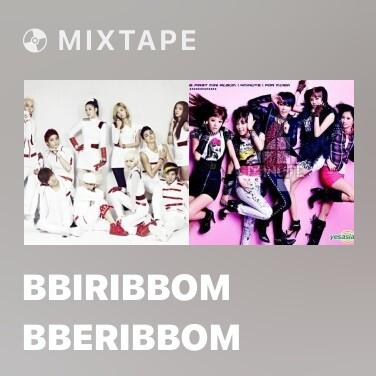 Mixtape Bbiribbom Bberibbom - Various Artists
