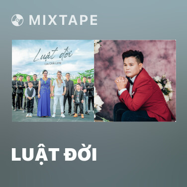 Mixtape Luật Đời - Various Artists