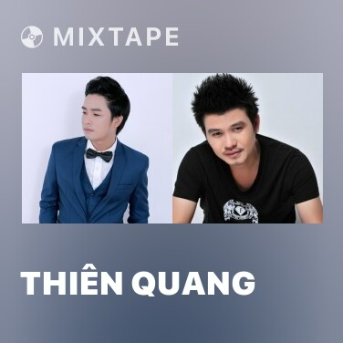 Mixtape Thiên Quang - Various Artists