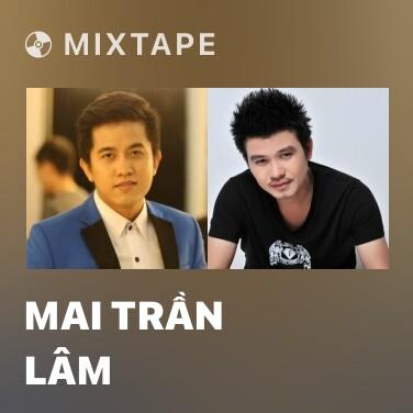 Radio Mai Trần Lâm - Various Artists