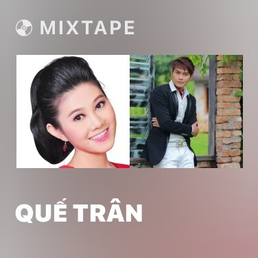 Mixtape Quế Trân - Various Artists
