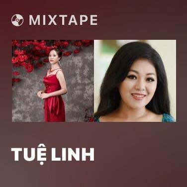 Mixtape Tuệ Linh - Various Artists