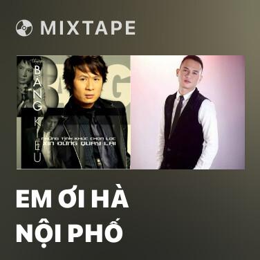 Radio Em Ơi Hà Nội Phố - Various Artists
