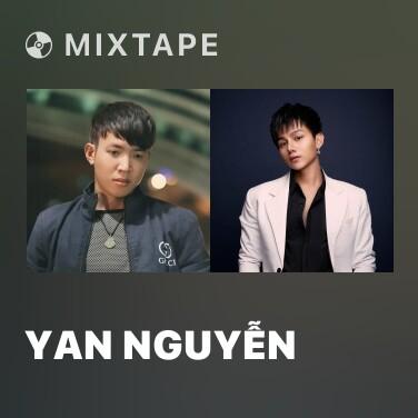 Mixtape Yan Nguyễn