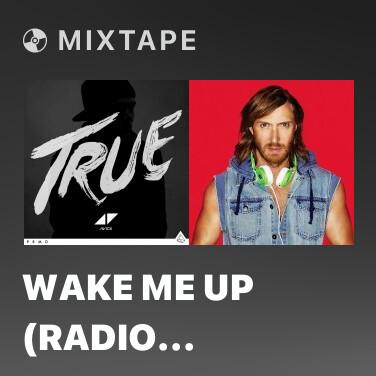 Mixtape Wake Me Up (Radio Edit) - Various Artists