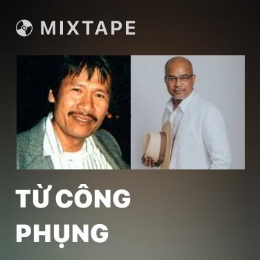 Radio Từ Công Phụng - Various Artists