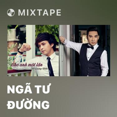 Mixtape Ngã Tư Đường - Various Artists