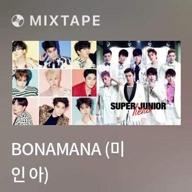 Mixtape Bonamana (미 인 아) - Various Artists