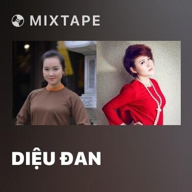 Mixtape Diệu Đan - Various Artists