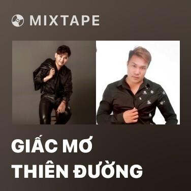 Mixtape Giấc Mơ Thiên Đường - Various Artists