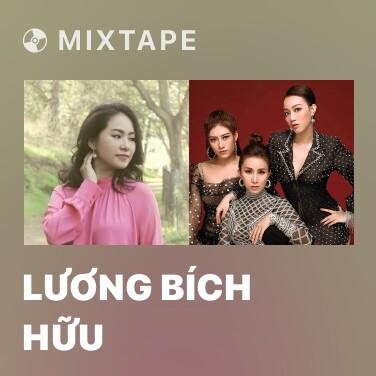 Mixtape Lương Bích Hữu - Various Artists