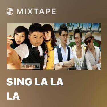 Mixtape Sing La La La - Various Artists