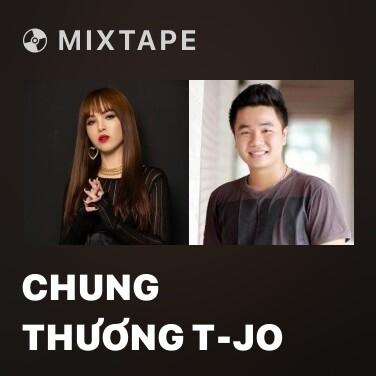 Radio Chung Thương T-Jo - Various Artists