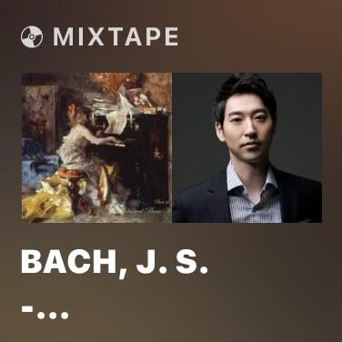 Mixtape Bach, J. S. - Italienisches Konzert, BWV. 971-1 Satz - Various Artists