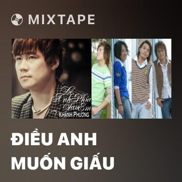 Radio Điều Anh Muốn Giấu - Various Artists