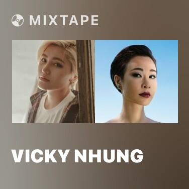 Mixtape Vicky Nhung - Various Artists